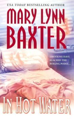 In Hot Water  by  Mary Lynn Baxter