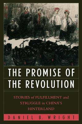 Promise of the Revolution  by  Daniel B. Wright
