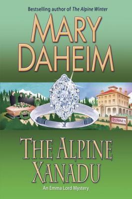 Alpine Xanadu: An Emma Lord Mystery Mary Daheim