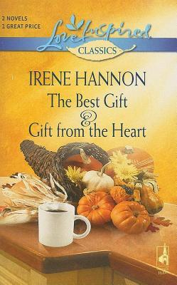 Best Gift and Gift from the Heart  by  Irene Hannon