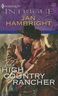 High Country Rancher  by  Jan Hambright