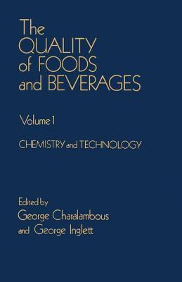 Quality of Foods and Beverages V1: Chemistry and Technology George Charalambous
