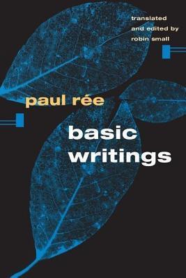 Basic Writings Paul Ree
