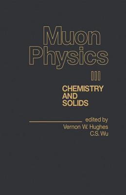 Muon Physics V3  by  Vernon W. Hughes