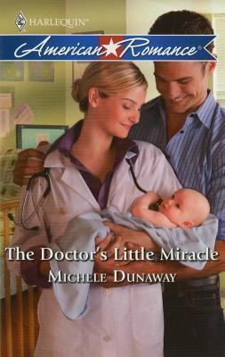 Doctors Little Miracle  by  Michele Dunaway