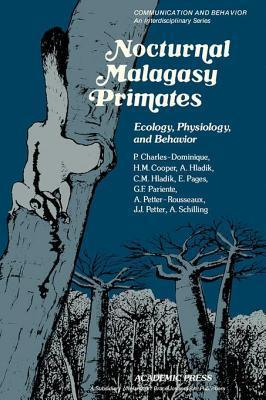 Nocturnal Malagasy Primates: Ecology, Physiology, and Behavior  by  P Charles-Dominique