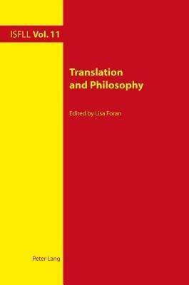 Translation and Philosophy Lisa Foran