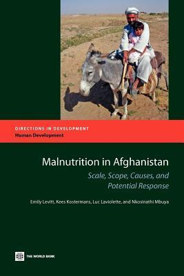 Malnutrition in Afghanistan: Scale, Scope, Causes, and Potential Reponse  by  Emily Levitt