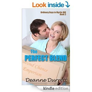 The Perfect Blend (Ordinary Days in Myrtle Hill Book 3) Deanne Durrett
