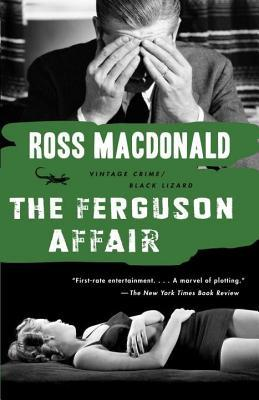 Ferguson Affair  by  Ross   MacDonald