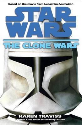 Clone Wars: Star Wars  by  Karen Traviss
