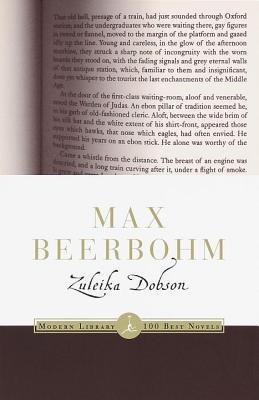 Zuleika Dobson: A Modern Library E-Book Max Beerbohm