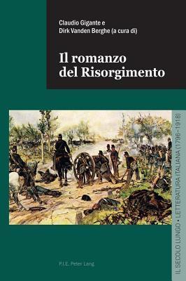 Il Romanzo del Risorgimento Claudio Gigante