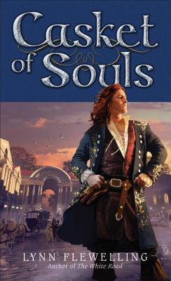 Casket of Souls: The Nightrunner Series, Book 6the Nightrunner Series, Book 6  by  Lynn Flewelling