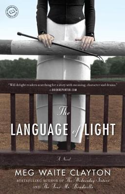 Language of Light  by  Meg Waite Clayton