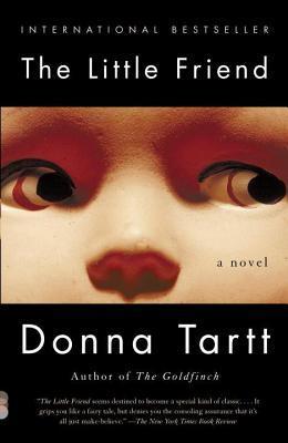 The Little Friend: A Novel  by  Donna Tartt