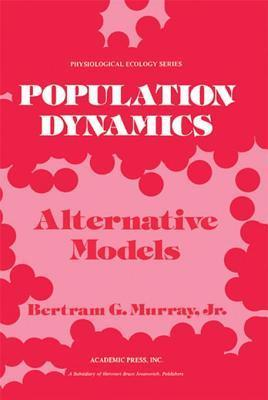 Population Dynamics  by  Bertram G Murray