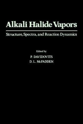 Alkali Halide Vapors  by  P Davidovits