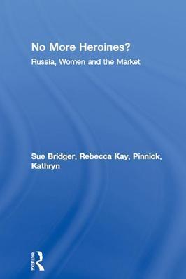 No More Heroines? Sue Bridger