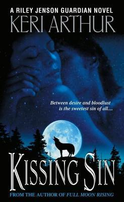 Kissing Sin: A Riley Jenson Guardian Novel  by  Keri Arthur