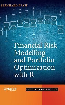 Financial Risk Modelling and Portfolio Optimization with R  by  Bernhard Pfaff