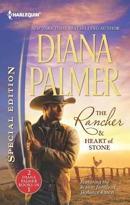The Rancher / Heart of Stone  by  Diana Palmer