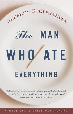 Man Who Ate Everything Jeffrey Steingarten