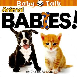 Animal Babies! Charles Reasoner