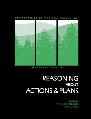 Reasoning about Actions & Plans Michael P Georgeff