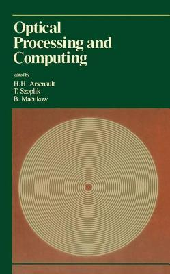 Optical Processing and Computing Henri Arsenault