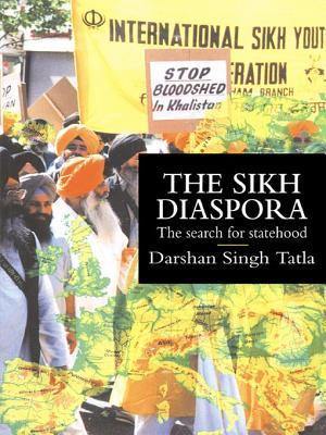 Sikh Diaspora: The Search for Statehood  by  Darsham Singh Tatla
