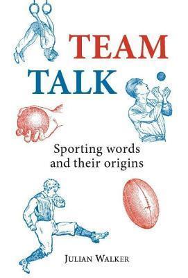 Team Talk Julian Walker