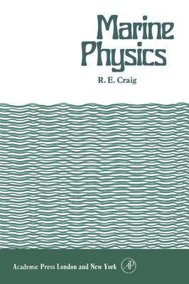 Marine Physics  by  R Craig