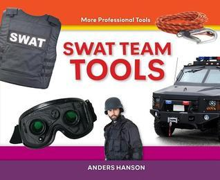 Swat Team Tools  by  Anders Hanson