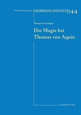 Die Magie Bei Thomas Von Aquin Thomas Linsenmann
