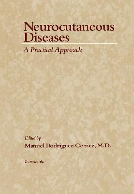 Neurocutaneous Diseases  by  Manuel Rodriguez Gomez