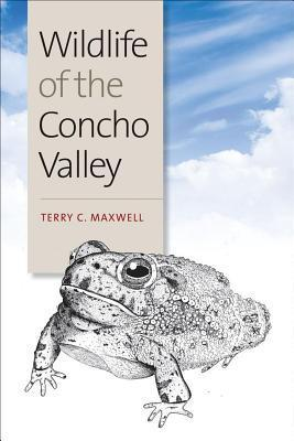 Wildlife of the Concho Valley  by  Terry C Maxwell
