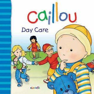 Caillou: Day Care Gisele Legare