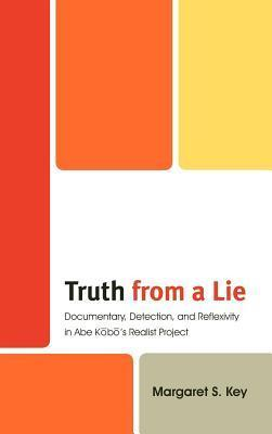 Truth from a Lie  by  Margaret Key