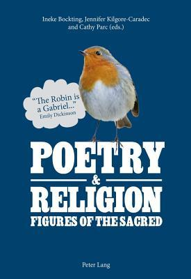 Poetry & Religion: Figures of the Sacred  by  Ineke Bockting