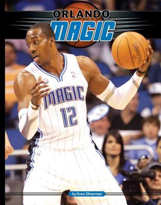 Orlando Magic  by  Drew Silverman