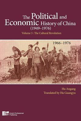 The Cultural Revolution (1966-1976)  by  An Hu