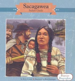 Sacagawea: Indian Guide  by  M.J. Cosson