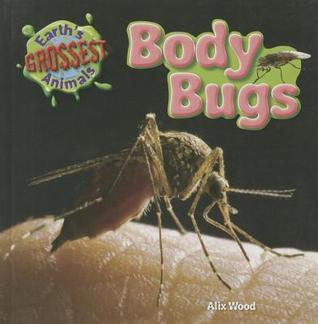 Body Bugs Alix Wood