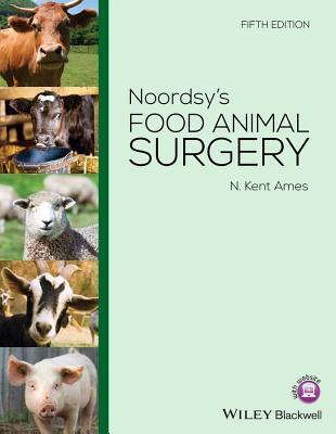 Noordsys Food Animal Surgery N Kent Ames