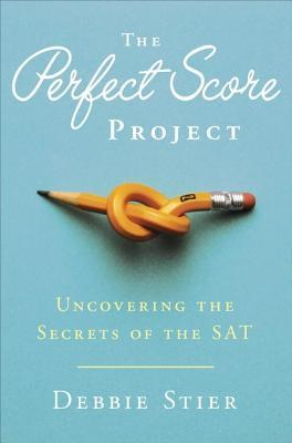 Perfect Score Project  by  Debbie Stier