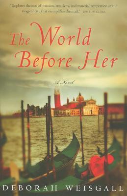 World Before Her Deborah Weisgall
