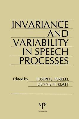 Invariance and Variability in Speech Processes J S Perkell