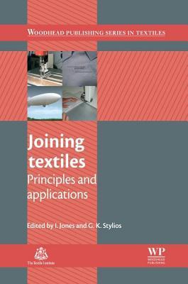 Joining Textiles: Principles and Applications I Jones