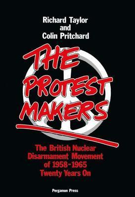 Protest Makers  by  Richard J Taylor